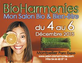 Salon bio harmonies de montpellier du 4 au 6 d cembre 2015 for Salon du bio