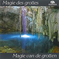 Magie des grottes